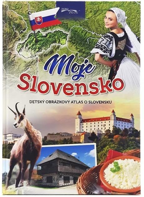 Moje Slovensko, obrázkový detský atlas o Slovensku