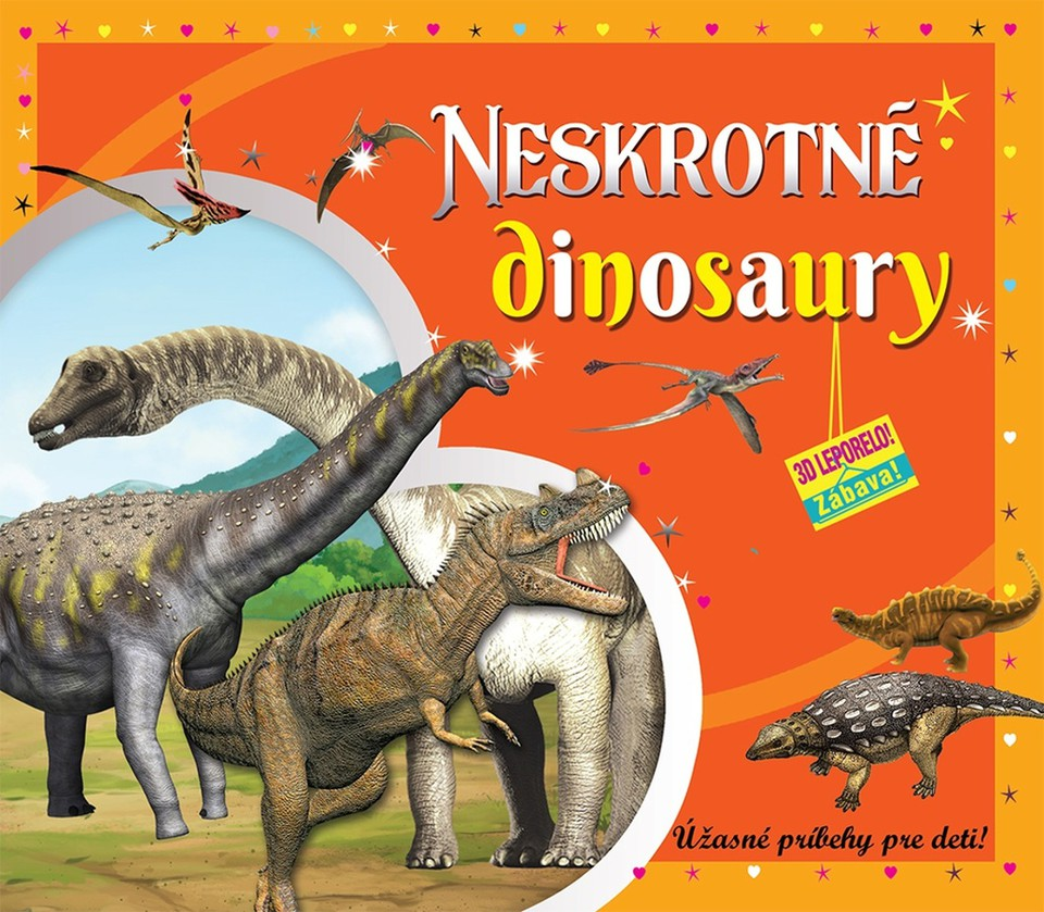 Neskrotné dinosaury 3D leporelo
