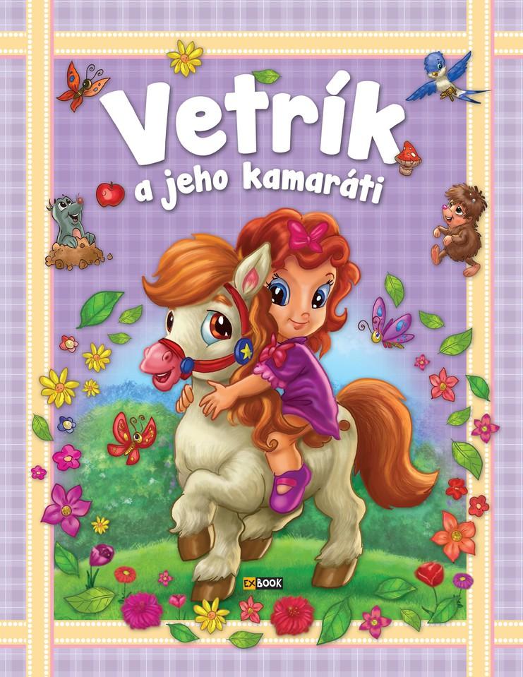 Rozprávková knižka Vetrík a jeho kamaráti