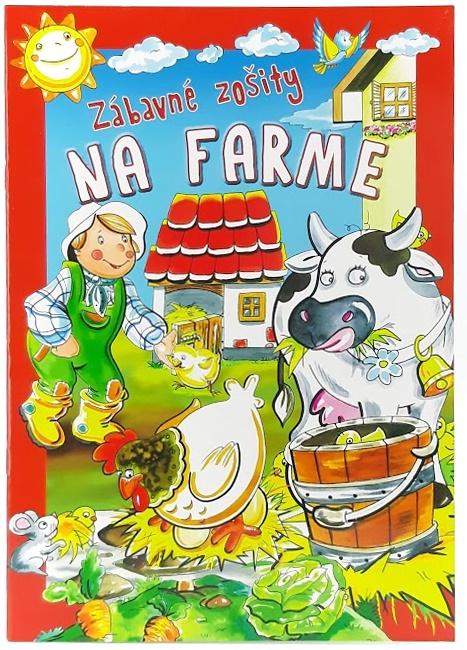 Zábavné zošity na farme, vyfarbuj, počítaj, kresli A4